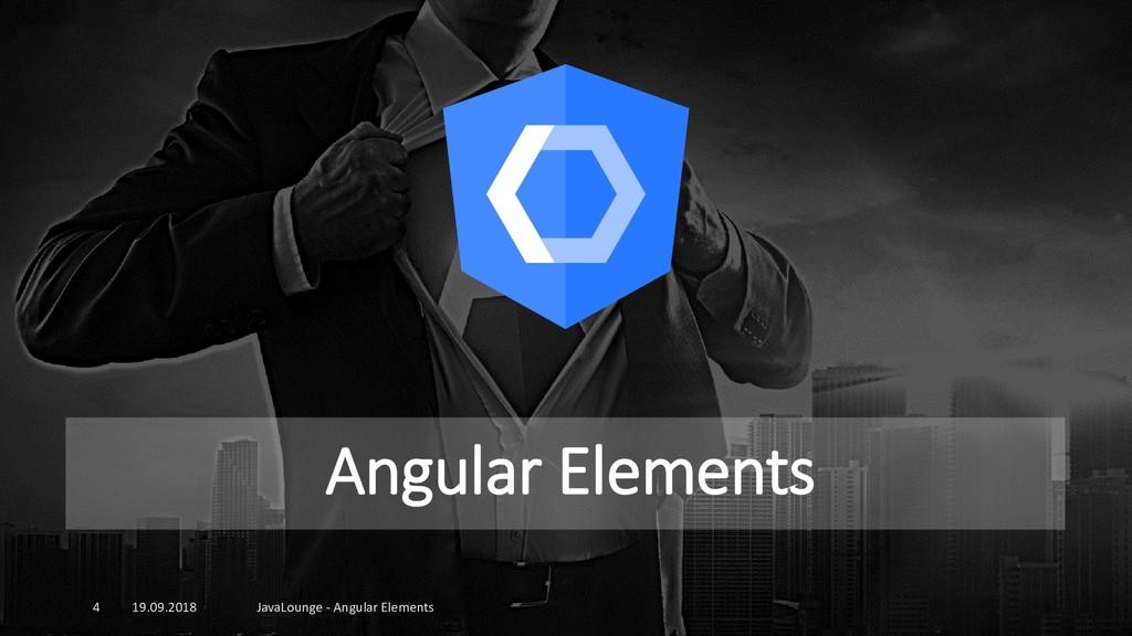 Angular Elements 19.09.2018 JavaLounge - Angula...