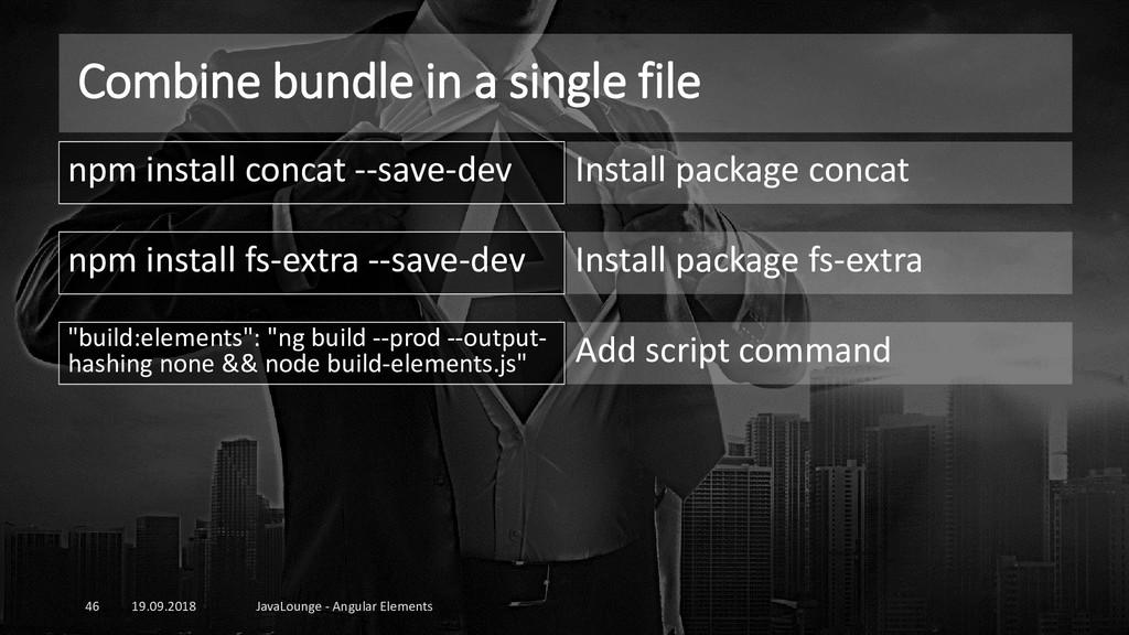 Combine bundle in a single file 19.09.2018 Java...