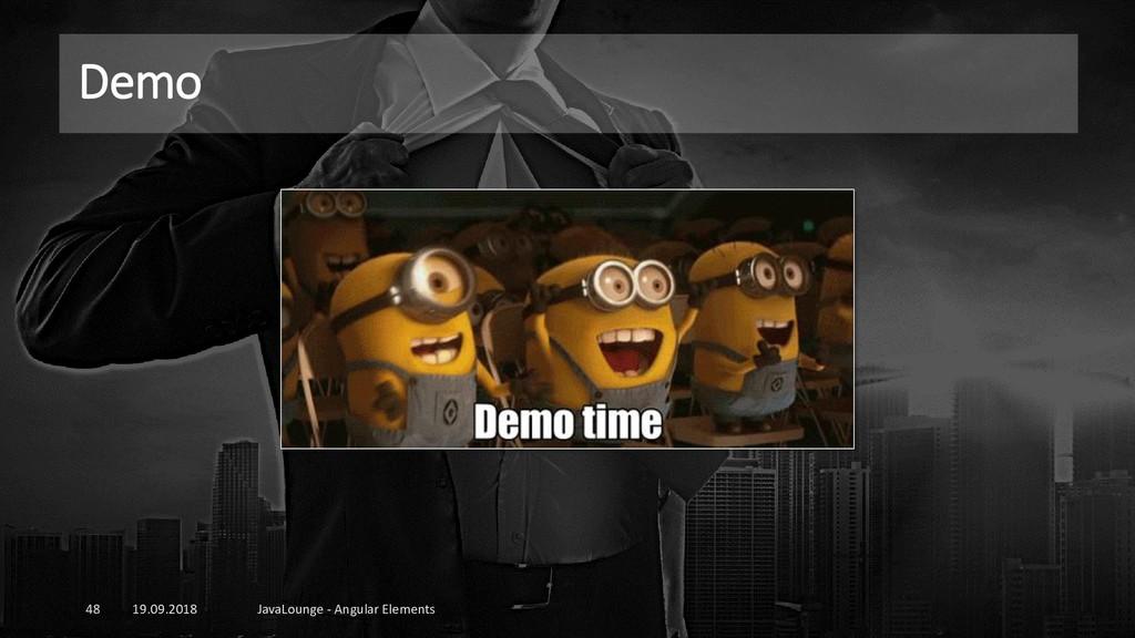 Demo 19.09.2018 JavaLounge - Angular Elements 48