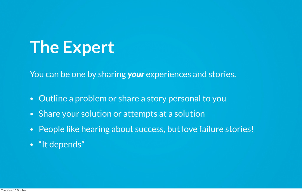 You can be one by sharing your experiences and ...