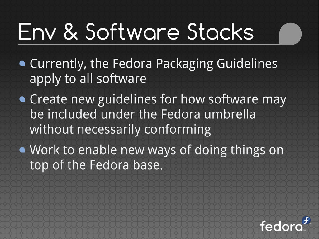 Currently, the Fedora Packaging Guidelines appl...