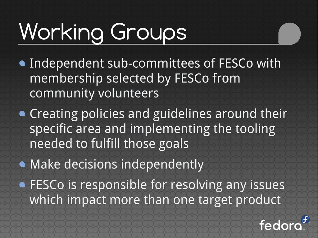 Independent sub-committees of FESCo with member...
