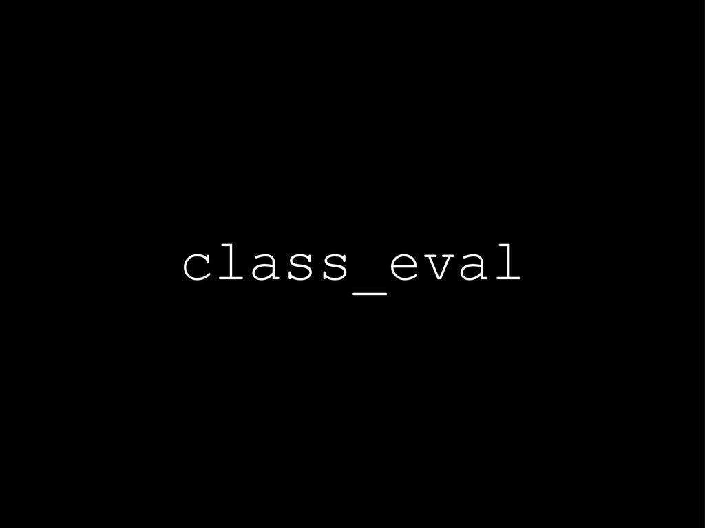 class_eval