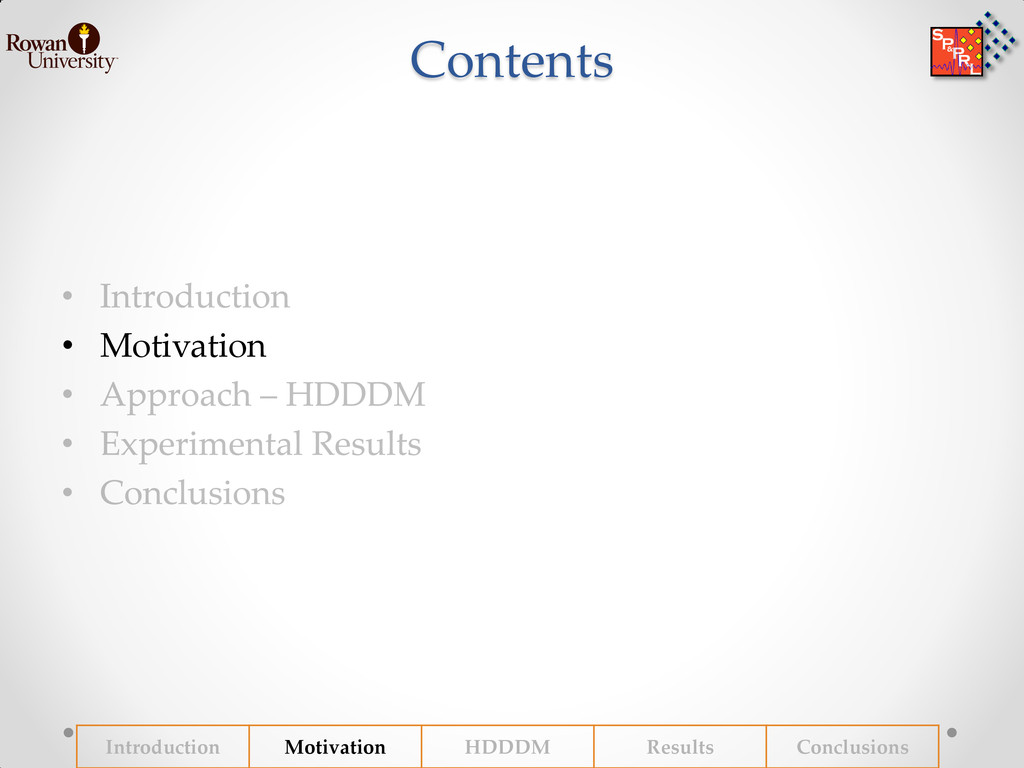 Contents • Motivation Introduction Motivation H...