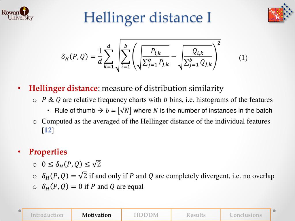 Hellinger distance I • Hellinger distance: meas...
