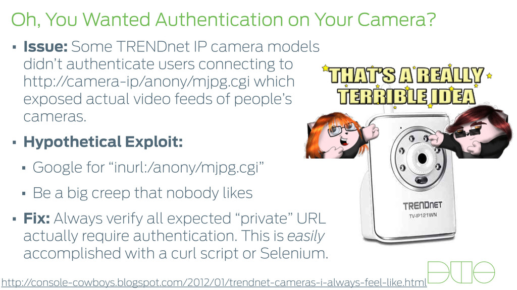 Oh, You Wanted Authentication on Your Camera? •...