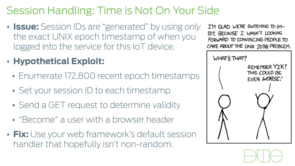 Session Handling: Time is Not On Your Side • Is...