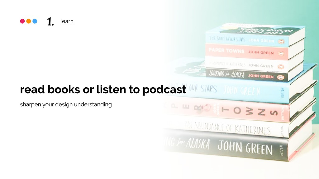 learn read books or listen to podcast sharpen y...