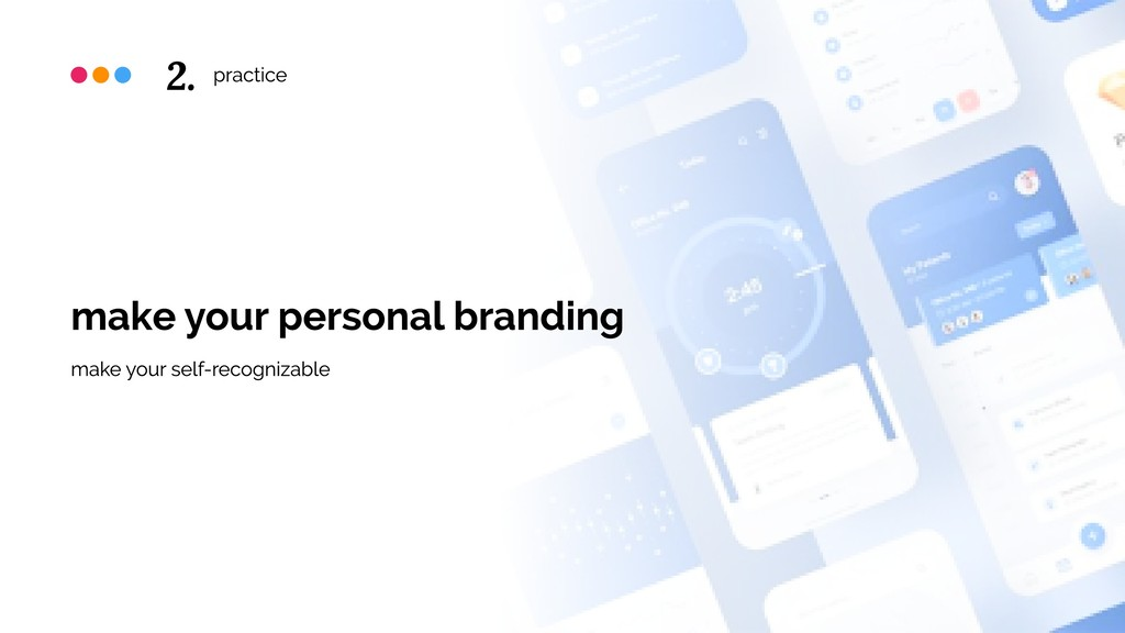 practice make your personal branding make your ...