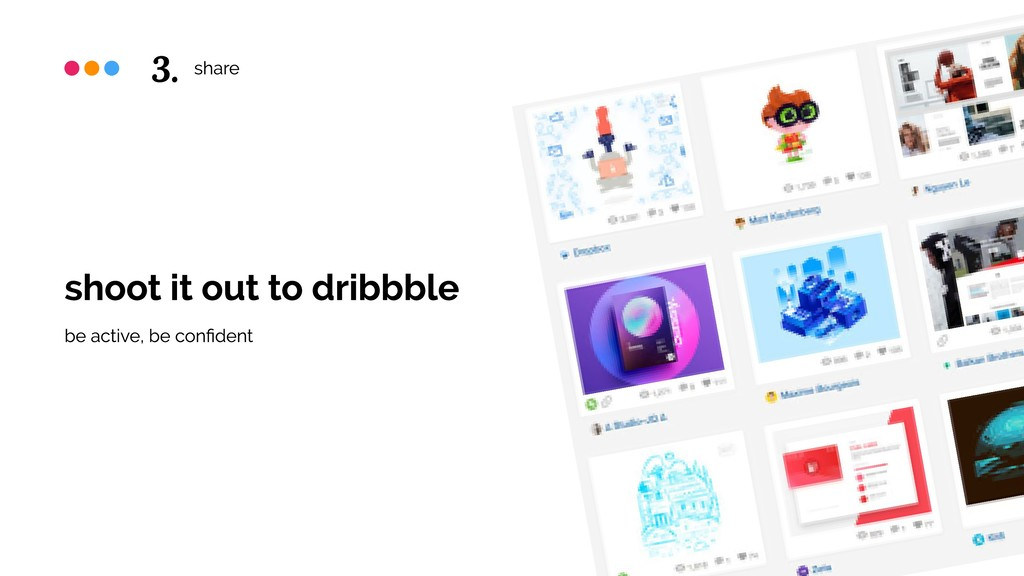 share shoot it out to dribbble be active, be co...