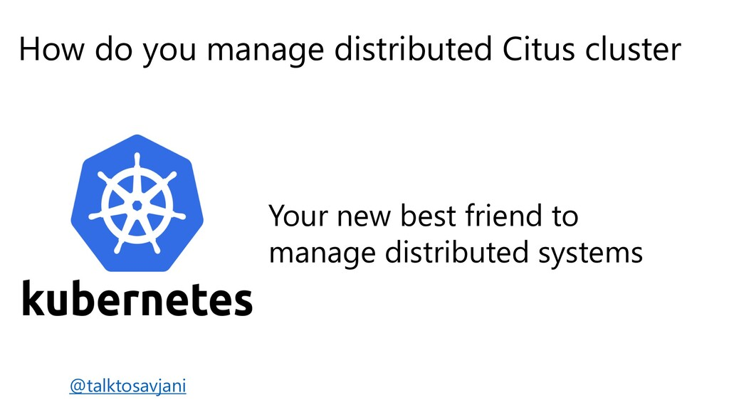 How do you manage distributed Citus cluster You...