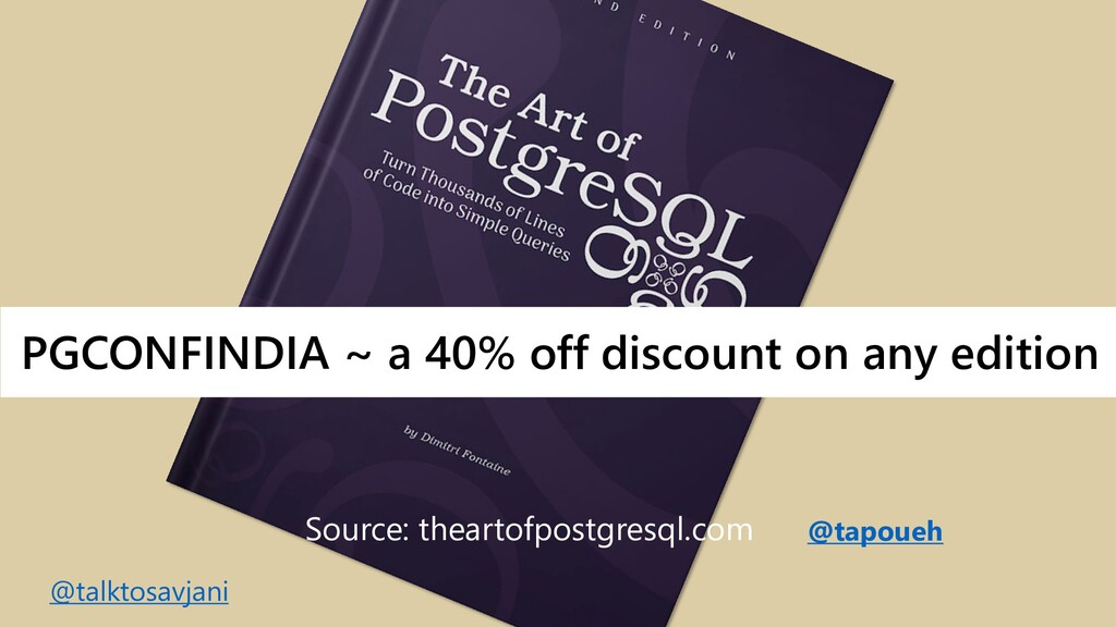 @tapoueh PGCONFINDIA ~ a 40% off discount on an...