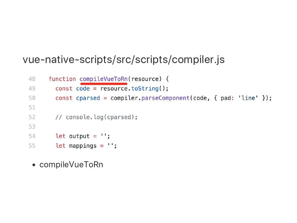 vue‑native‑scripts/src/scripts/compiler.js comp...