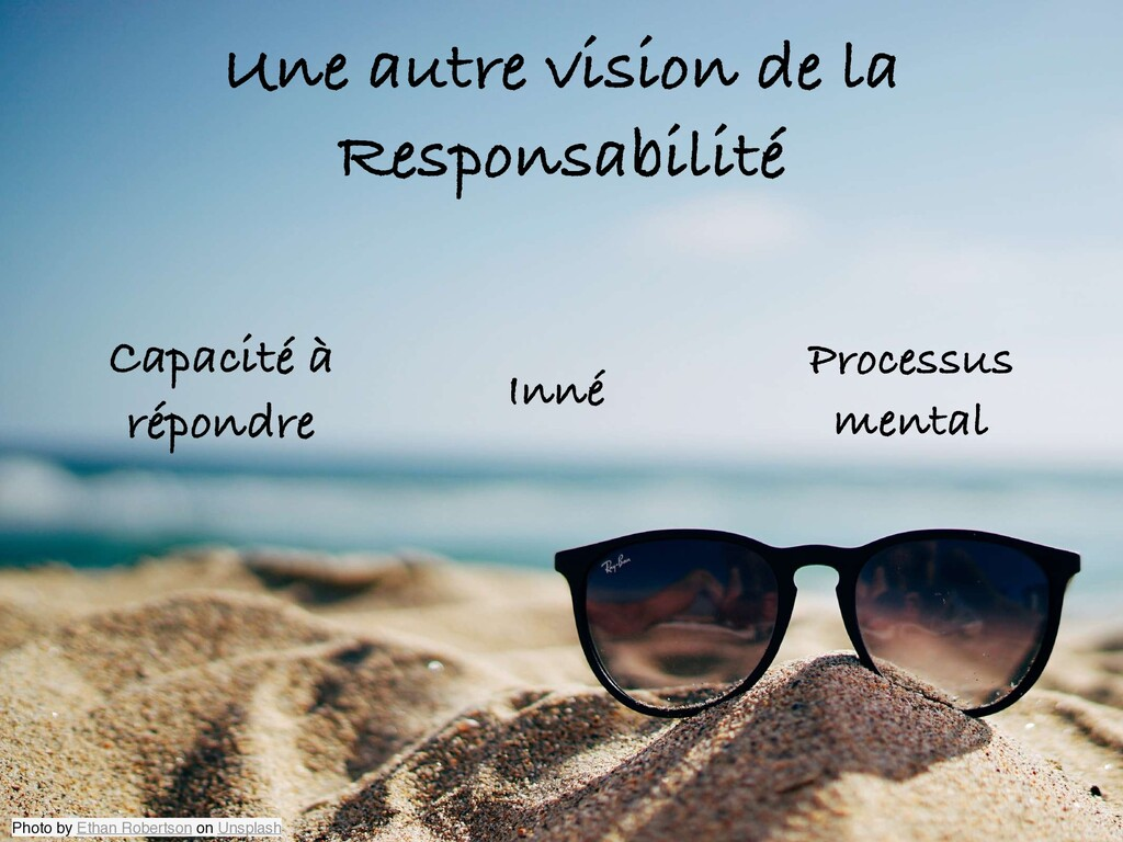 Une autre vision de la Responsabilité Processus...