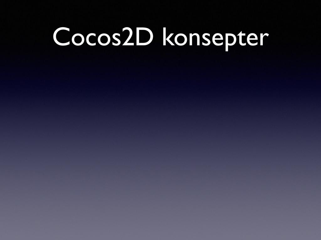 Cocos2D konsepter