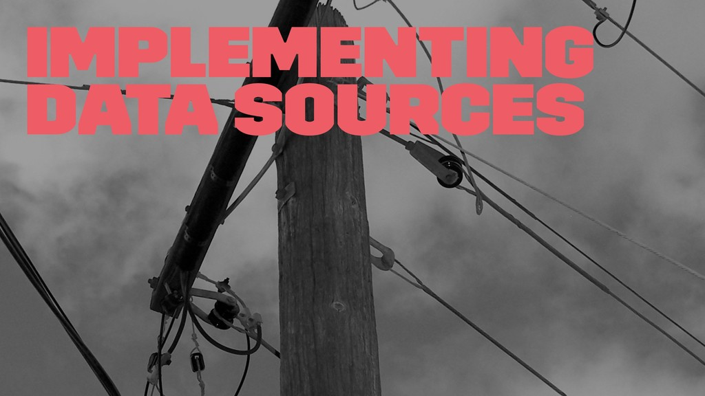 Implementing data sources