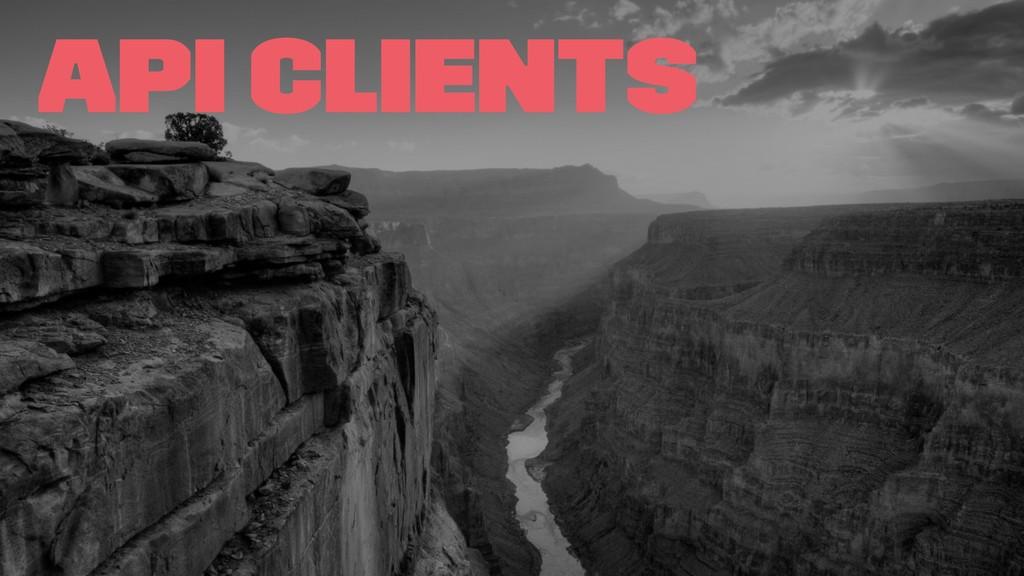 API Clients