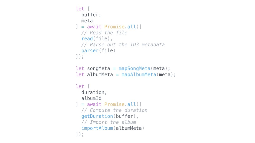 let [ buffer, meta ] = await Promise.all([ // R...