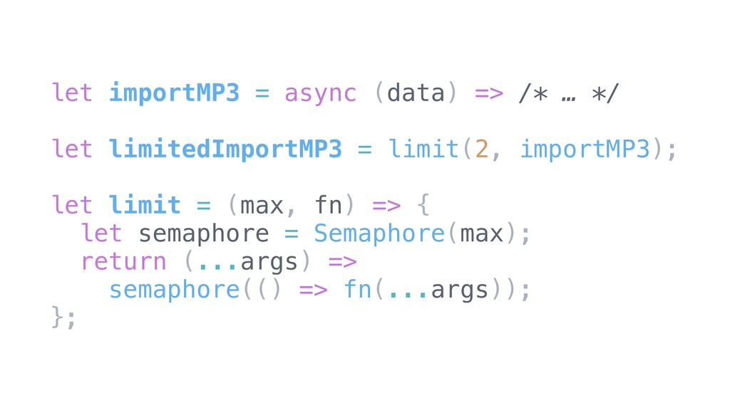 let importMP3 = async (data) => /* … */ let lim...