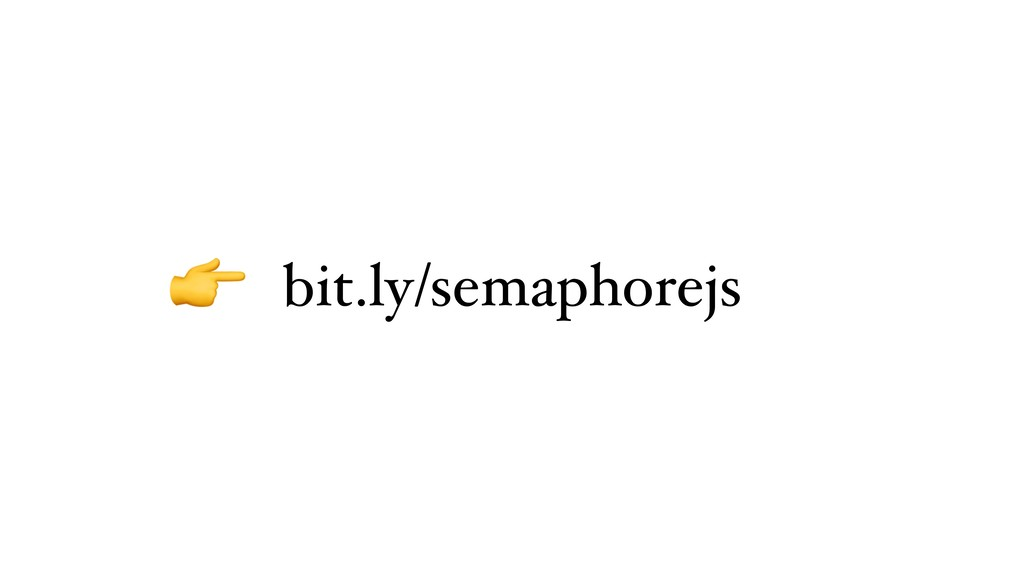 bit.ly/semaphorejs