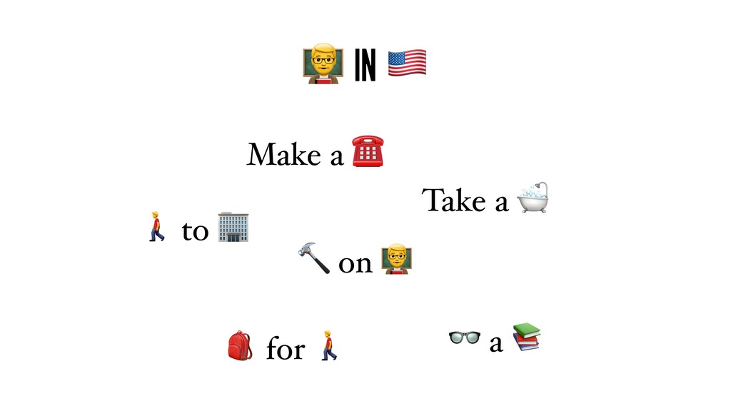 """ in !  to   for  Take a  Make a ☎  on ""  a"