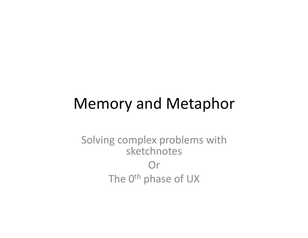 Memory and Metaphor  Solving comple...