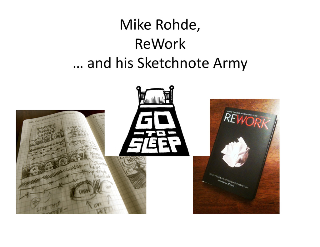 Mike Rohde,   ReWork  … and h...