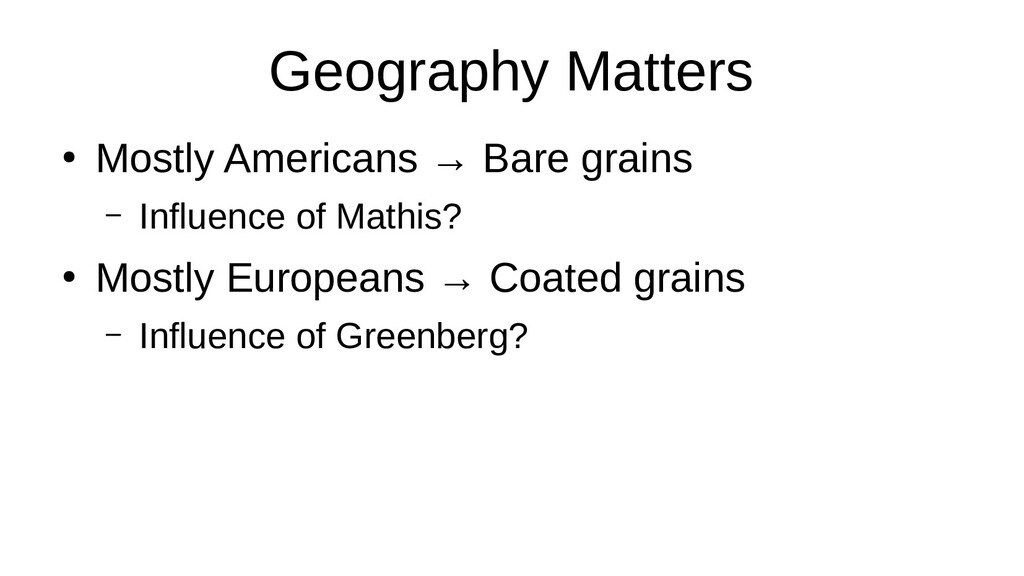 Geography Matters ● Mostly Americans → Bare gra...