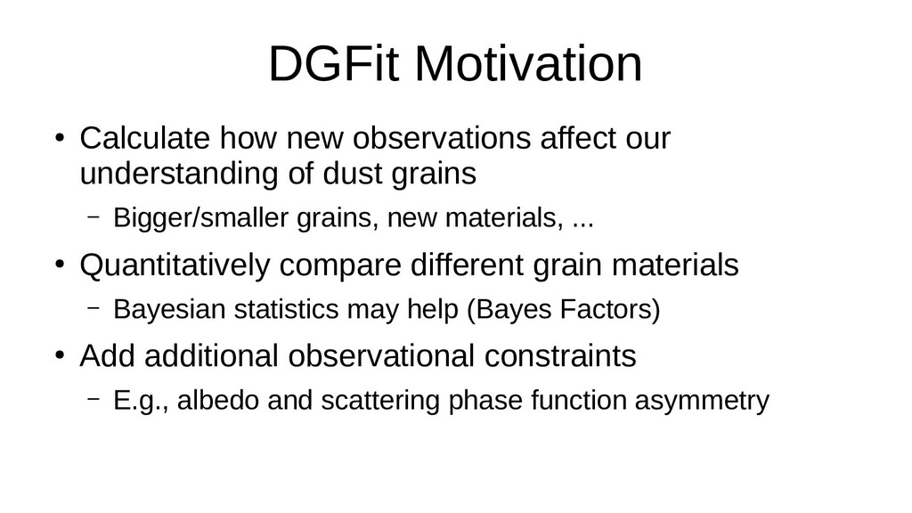 DGFit Motivation ● Calculate how new observatio...