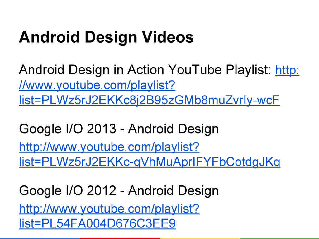 Android Design Videos Android Design in Action ...