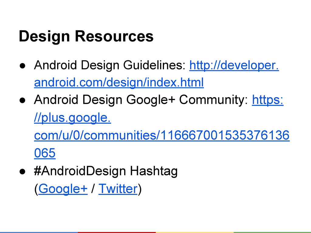 Design Resources ● Android Design Guidelines: h...