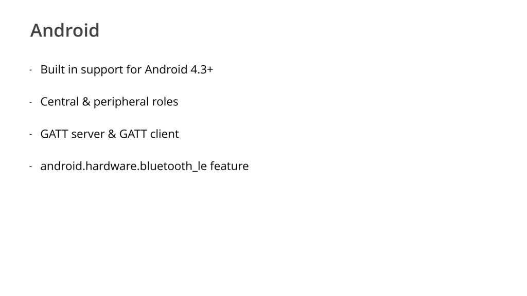 Android - Built in support for Android 4.3+ - C...