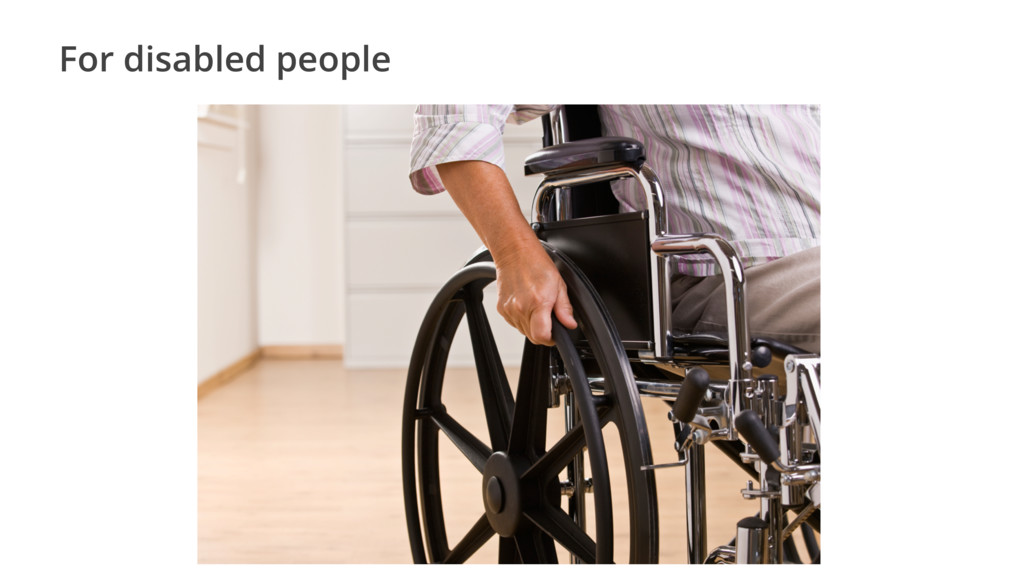 For disabled people