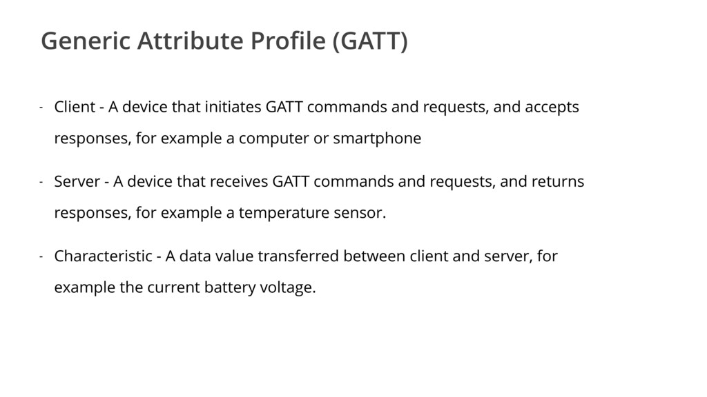 Generic Attribute Profile (GATT) - Client - A de...