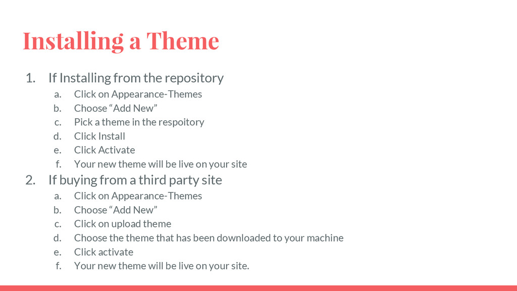 Installing a Theme 1. If Installing from the re...