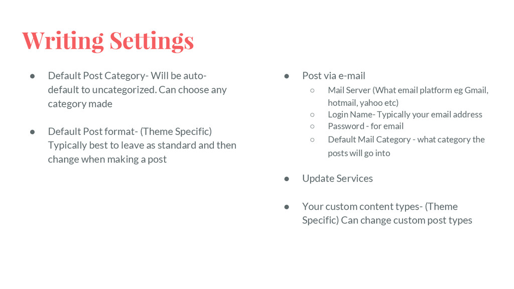Writing Settings ● Default Post Category- Will ...