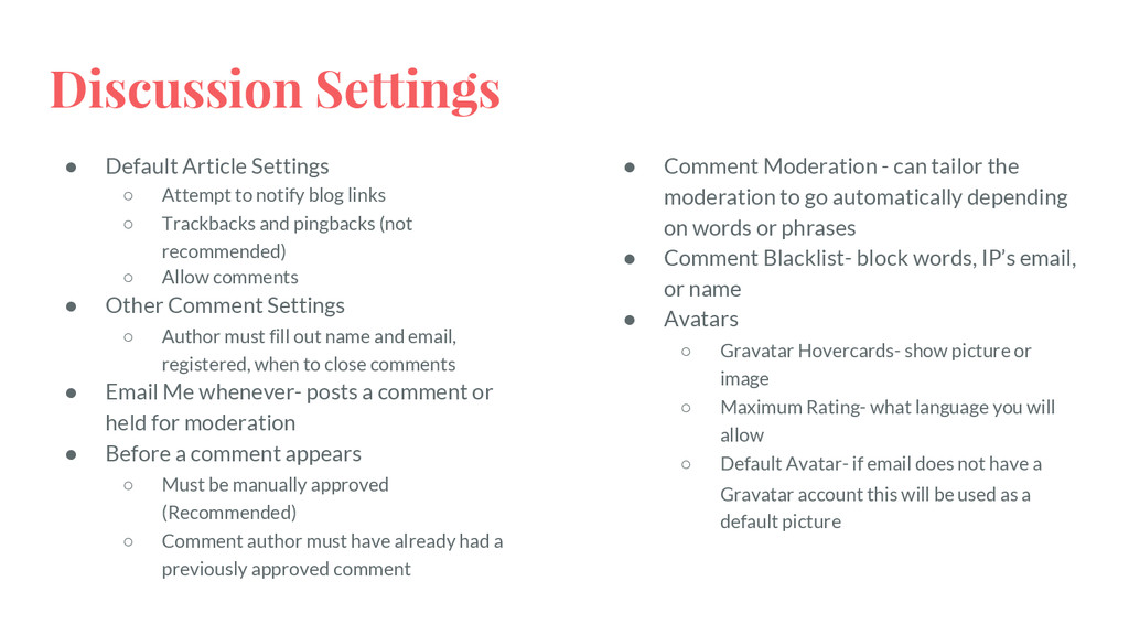Discussion Settings ● Default Article Settings ...