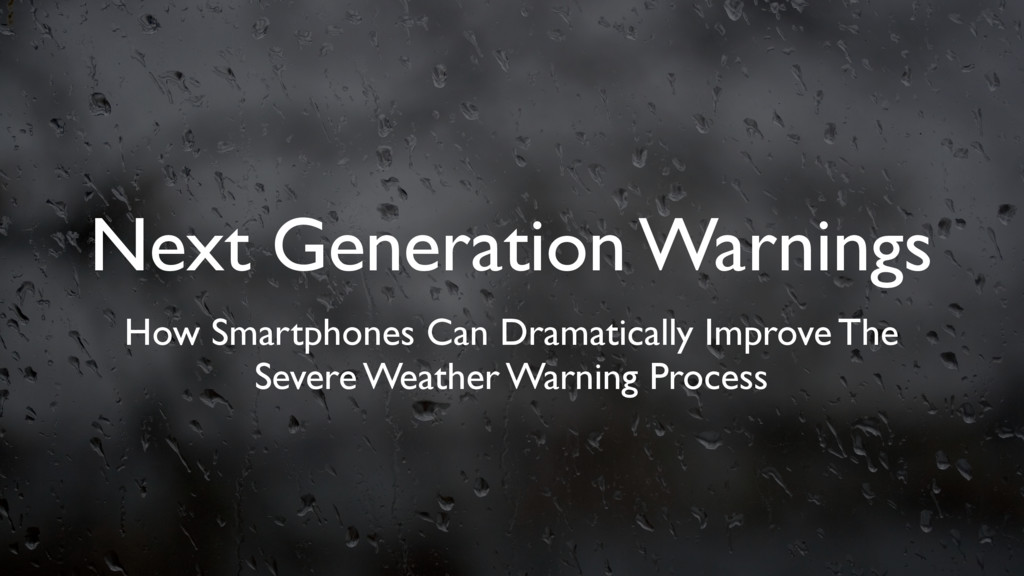 Next Generation Warnings How Smartphones Can Dr...