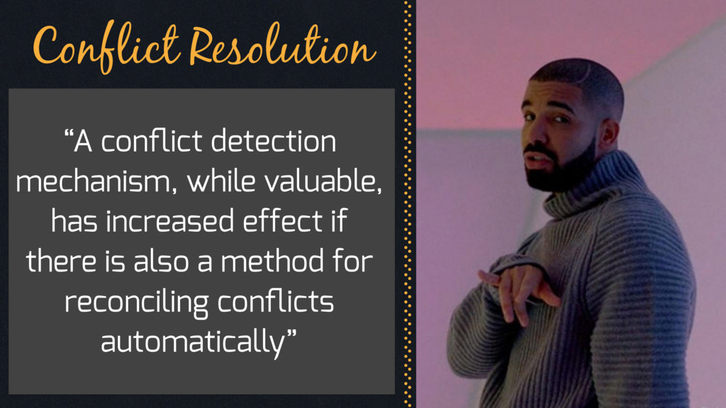 "Conflict Resolution ""A conflict detection mechan..."