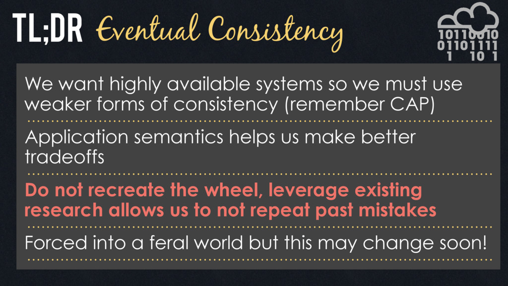 Eventual Consistency We want highly available s...