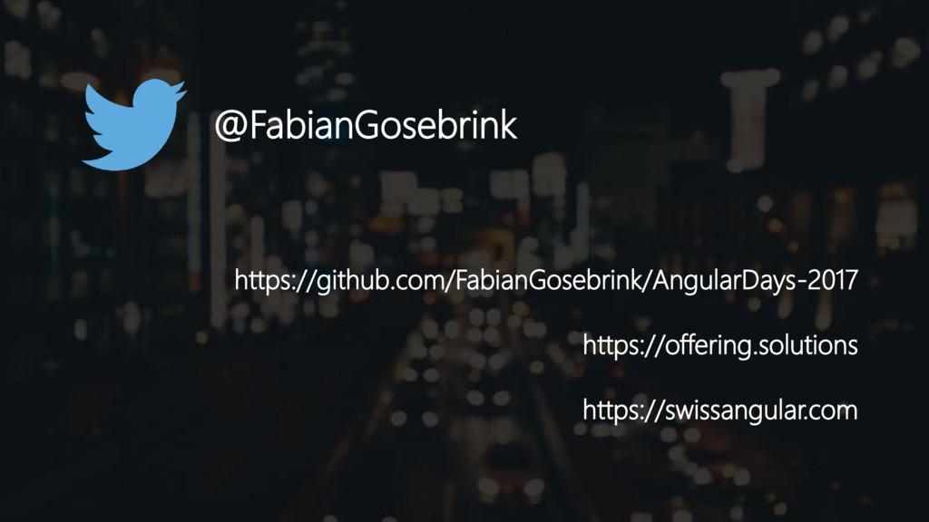 https://github.com/FabianGosebrink/AngularDays-...