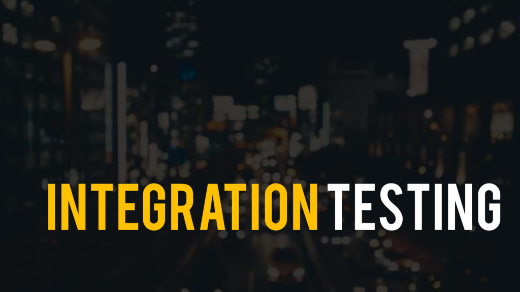 INtegrationTesting