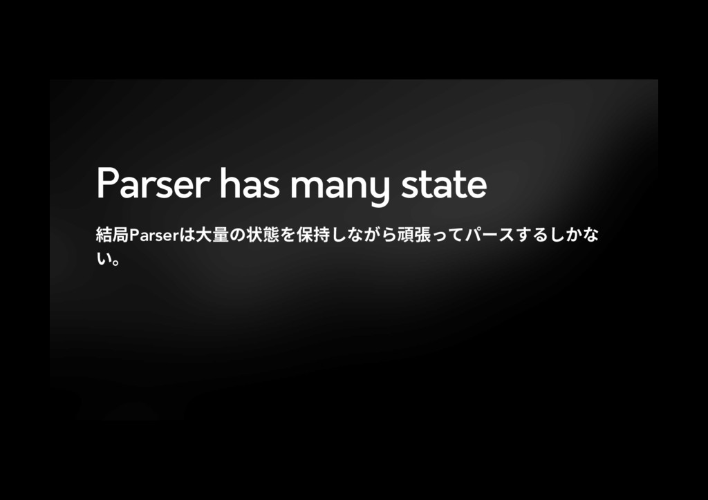 Parser has many state 穠㽷Parserכ㣐ꆀך朐䡾׾⥂䭯׃זָ׵갹䓸׏...