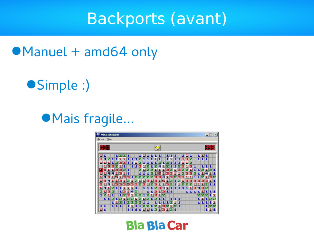 Backports (avant) ●Manuel + amd64 only ●Simple ...