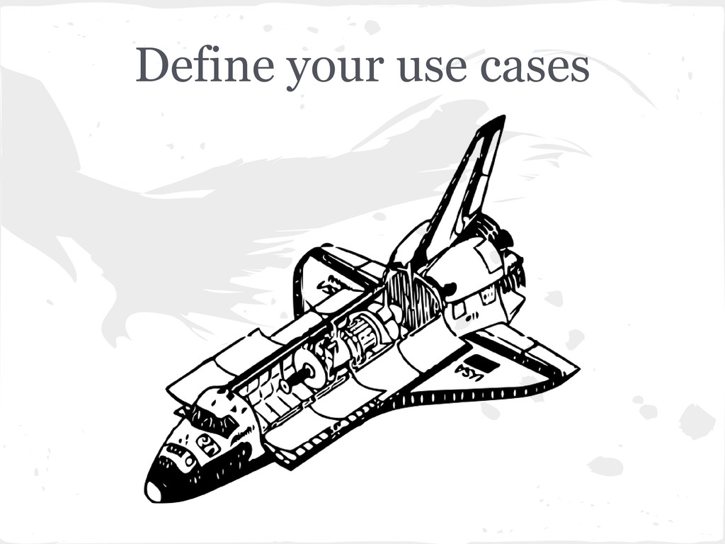 Define your use cases