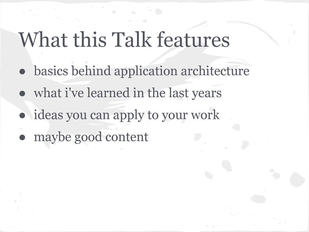 What this Talk features ● basics behind applica...