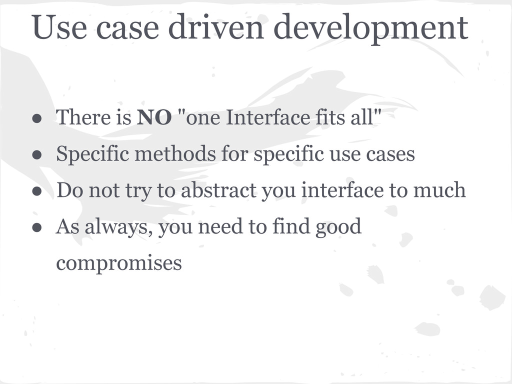 "Use case driven development ● There is NO ""one ..."