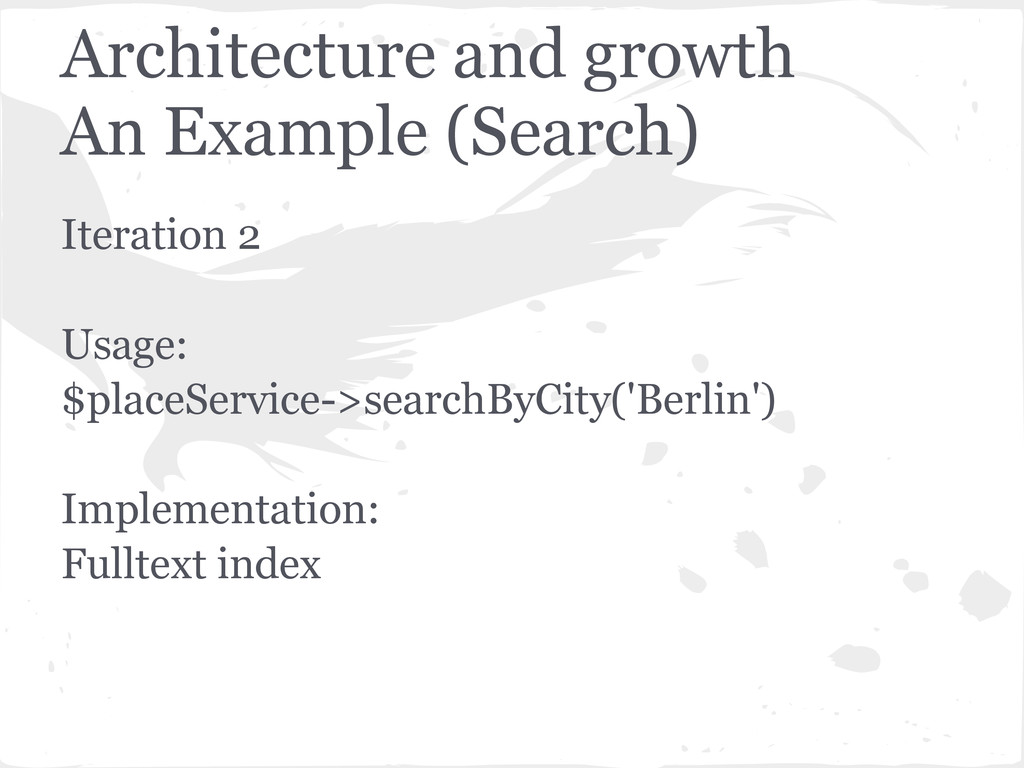 Architecture and growth An Example (Search) Ite...