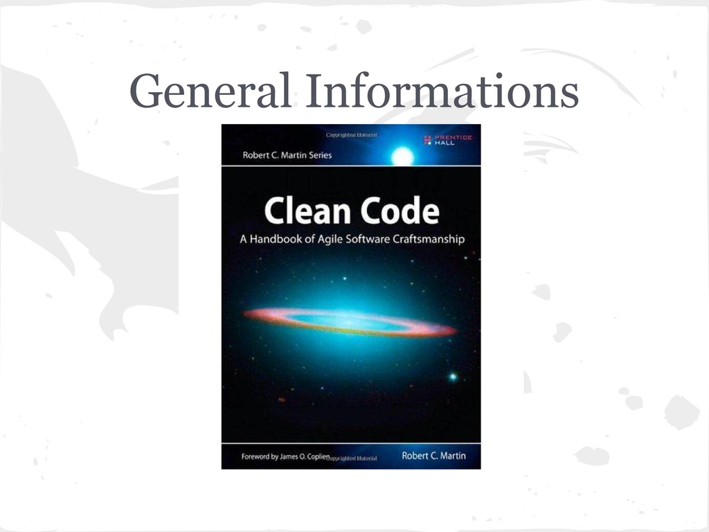 General Informations www.cleancoders.com Podcas...