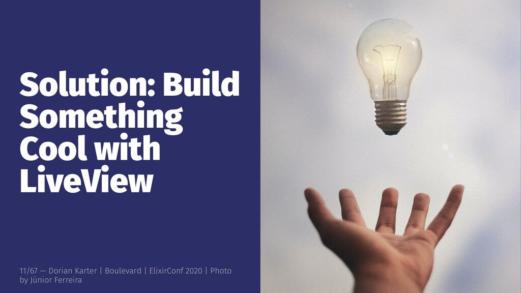 Solution: Build Something Cool with LiveView 11...